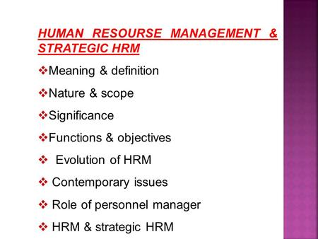 the meaning and importance of human resource management hrm Today's top 10 human resource management challenges  contract management human resources it/is security  learn how to apply these 5 important human resource.