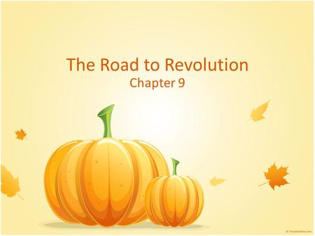 The Road to Revolution Chapter 9. Differences Arise Some settlers established their own : – Newspapers – schools Some settlers: – Kept their own customs.