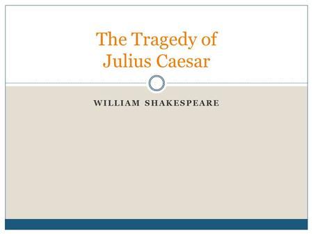 an analysis of the aspect of tragic hero in julius caesar by william shakespeare