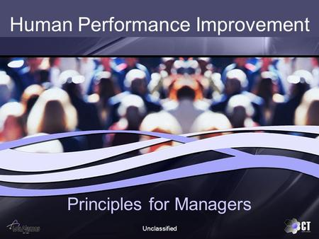 Unclassified Human Performance Improvement Principles for Managers.