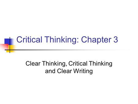 Relationships between clear writing and critical thinking