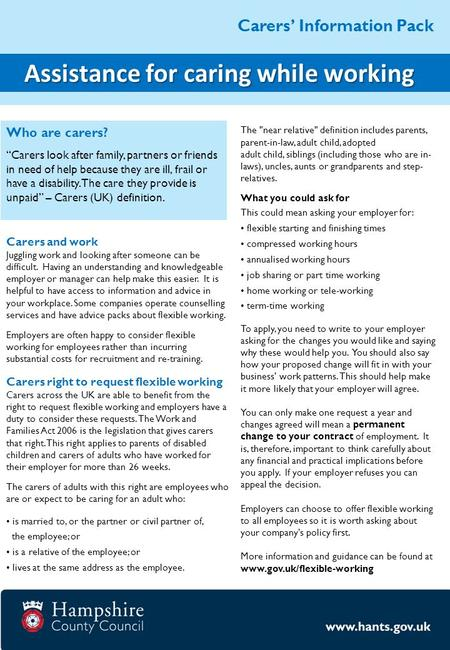 "Carers' Information Pack Assistance for caring while working Assistance for caring while working Who are carers? ""Carers look after family, partners or."