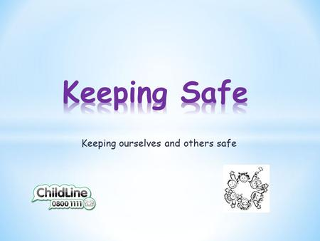 Keeping ourselves and others safe. SAFE Conference.