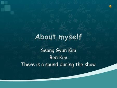 Seong Gyun Kim Ben Kim There is a sound during the show.