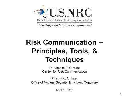 Risk Communication – Principles, Tools, & Techniques