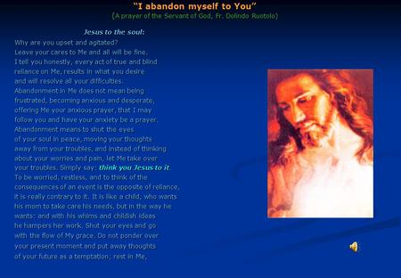 """I abandon myself to You"" (A prayer of the Servant of God, Fr"