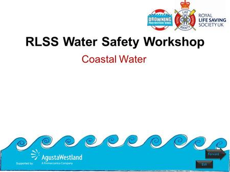 RLSS Water Safety Workshop Coastal Water Forward Exit.