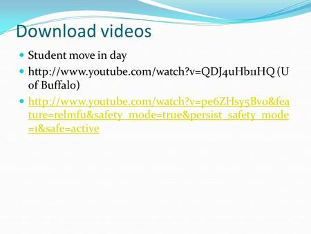 Download videos Student move in day  (U of Buffalo)  ture=relmfu&safety_mode=true&persist_safety_mode.