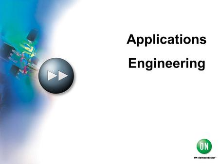 Applications Engineering.