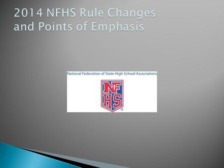 2014 SOFTBALL RULES CHANGES 2014 SOFTBALL RULES CHANGES  Not a lot of actual changes, most simply editorial changes.