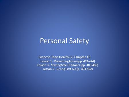 Personal Safety Glencoe Teen Health (2) Chapter 15