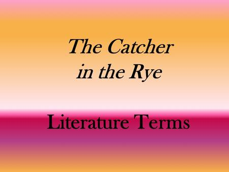 In Salinger's The Catcher in the Rye, how is Holden a tragic hero—what is his major flaw?