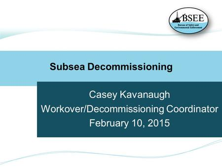 Subsea Decommissioning