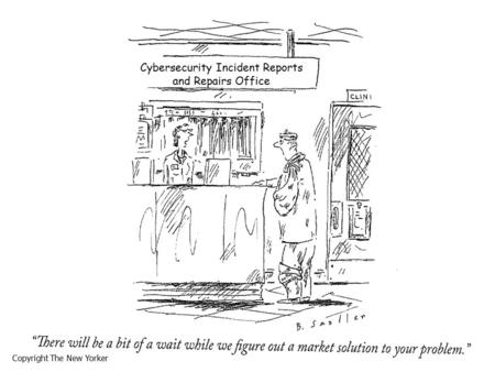 Copyright The New Yorker Cybersecurity Incident Reports and Repairs Office.