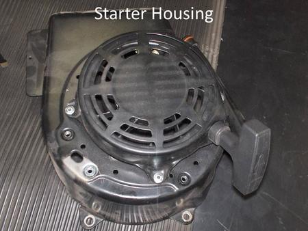 Starter Housing. Choke plate Breather Assembly Breather Cover.