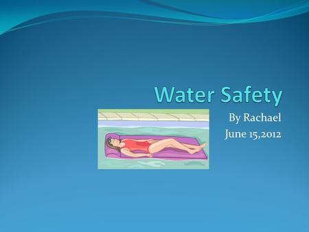 By Rachael June 15,2012. Statistic /Facts Around 1,000 children drown each year.