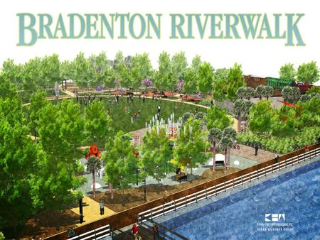Introduction Who we are - Team Intro Riverwalk part of overall revitalization of downtown area.