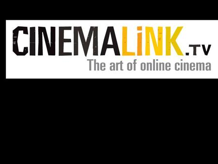 Outline Cinemalink.tv: –how it started –what is it Functional & User interface design Legal aspects Marketing Results Evaluation Future.
