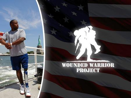 Wounded Warrior Project Mission: to honor and empower wounded warriors.