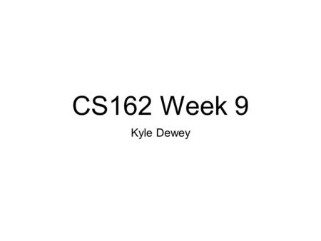 CS162 Week 9 Kyle Dewey. Overview What needs to be done Quirks with GC on miniJS Implementing GC on miniJS.