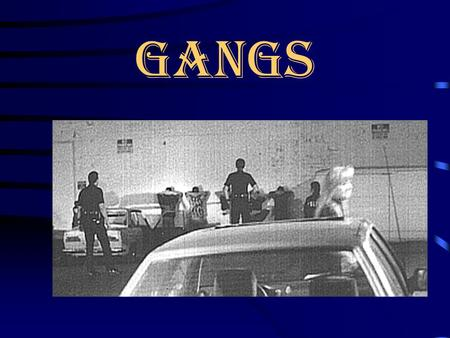 gangs Definition Of A Gang Being an organized group with some recognized leader. Remaining together during peaceful times as well as during conflicts.