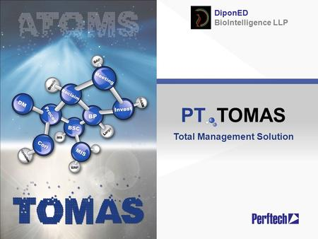 PT TOMAS Total Management Solution DiponED BioIntelligence LLP.