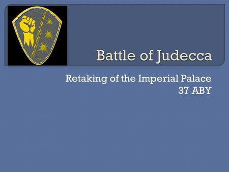 Retaking of the Imperial Palace 37 ABY.  Currently, the Imperial Palace is being held by forces loyal to Fias Zhan, a former Royal Guardsman for Emperor.