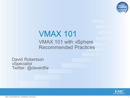 VMAX 101 with vSphere Recommended Practices