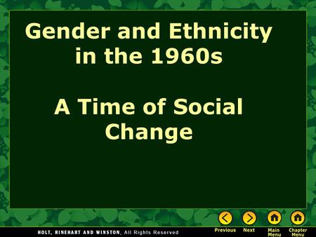 Gender and Ethnicity in the 1960s