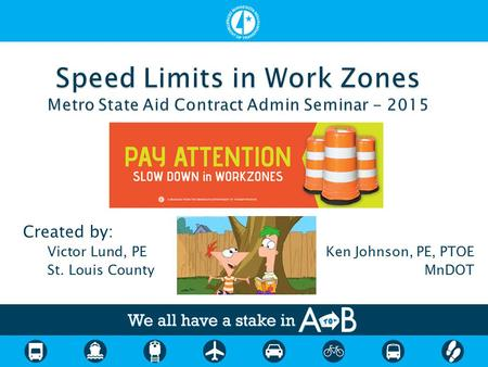 Created by: Victor Lund, PEKen Johnson, PE, PTOE St. Louis CountyMnDOT.