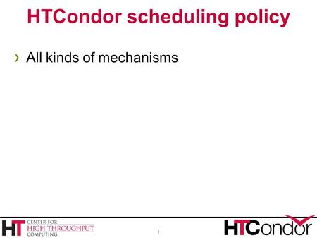 HTCondor scheduling policy