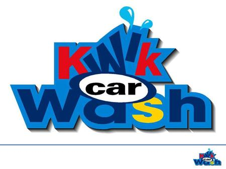 Agenda 1.Kwik Car Wash (Pty) Ld. 2.Why wash a vehicle? 3.Traditional washing systems. 4.Kwik Car Wash, Touchless system. 5.Kwik Car Wash Markets. 6.Kwik.