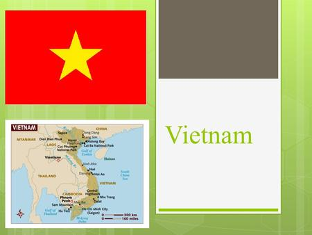 Vietnam. History  Thousand year occupation by the Chinese.  1847 French colonization began; region called Indo China.  Frustration at colonization.