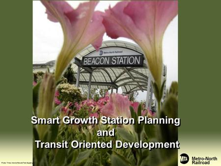 Smart Growth Station Planning and Transit Oriented Development Photo: Times Herald-Record/Tara Engberg.