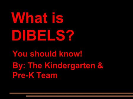 You should know! By: The Kindergarten & Pre-K Team