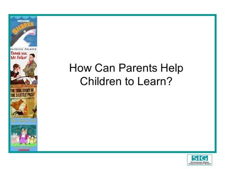 How Can Parents Help Children to Learn?