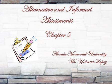 Alternative and Informal Assessments