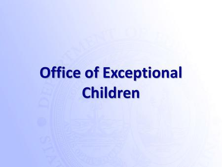Office of Exceptional Children. SC Enrich will replace SC Excent.