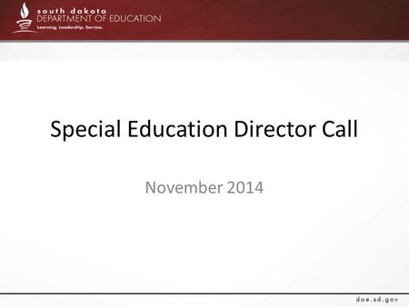 Special Education Director Call November 2014. CHILD COUNT.