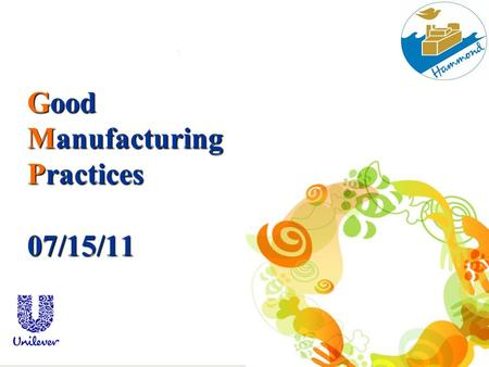 Good Manufacturing Practices 07/15/11
