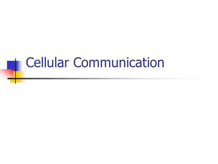 Cellular Communication. Evolution to cellular networks – communication anytime, anywhere radio communication was invented by Nokola Tesla and Guglielmo.