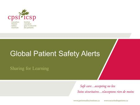 Global Patient Safety Alerts Sharing for Learning.