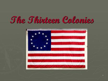 1 The Thirteen Colonies. 2 Students will Know… ► The Original Thirteen Colonies and be able to label them on a map ► When each colony was founded ► Who.