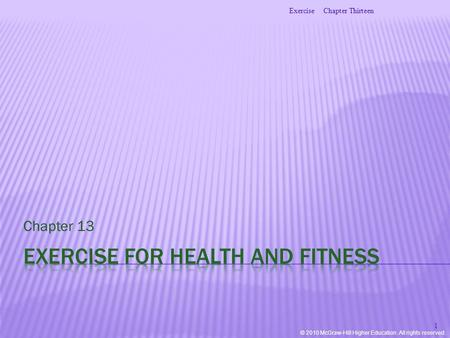 © 2010 McGraw-Hill Higher Education. All rights reserved. Chapter 13 Chapter ThirteenExercise 1.
