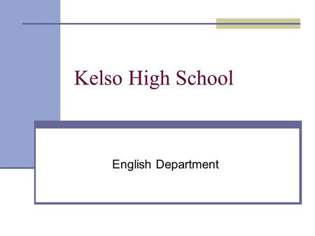 Kelso High School English Department. Chapter Thirteen.