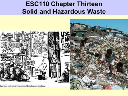 ESC110 Chapter Thirteen Solid and Hazardous Waste.