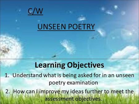 C/W UNSEEN POETRY Learning Objectives