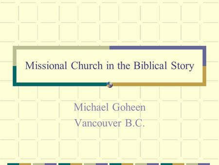 Missional Church in the Biblical Story
