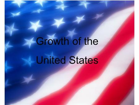 Growth of the United States. Label the Original Thirteen Colonies Delaware 1787 Pennsylvania 1787 New Jersey 1787 Georgia 1788 Connecticut 1788 Massachusetts.