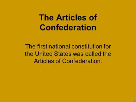an informative paper explaining whats inside the articles of confederation of the us constitution The constitution of the united states is considered to be the foremost piece of legislature with regard to the implementation and authorization of legality and lawfulness within the united states upon its creation, the constitution of the united states not only outlined a framework for a legislative system, but also an identifiable statute reflecting the legal.